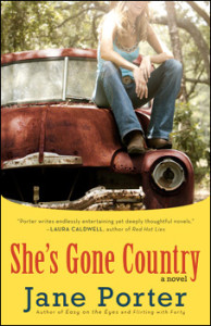 She's Gone Country by Jane Porter