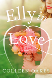 Elly in Love by Colleen Oakes