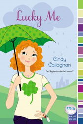 Lucky Me by Cindy Callaghan