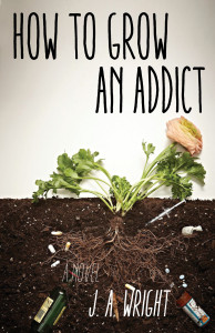 HOW TO GROW AN ADDICT_final copy