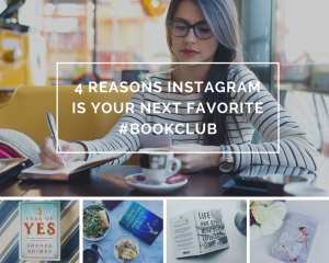 4 Reasons Instagram is Your Next Favorite #Bookclub