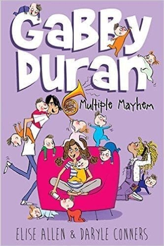 Gabby Duran: Multiple Mayhem by Elise Allen and Daryle Conners