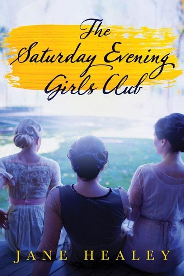 The Saturday Evening Girls' Club by Jane Healey
