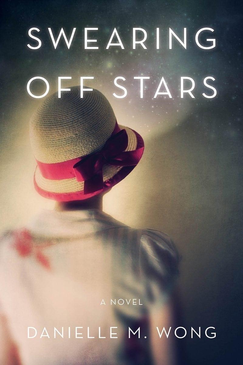 Swearing Off Stars by Danielle Wong