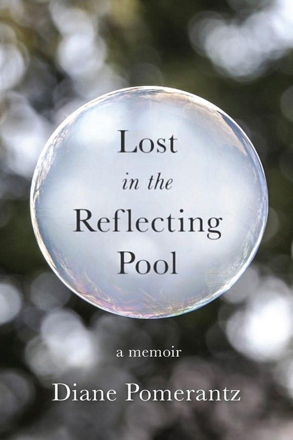 Lost in the Reflecting Pool by Diane Pomerantz