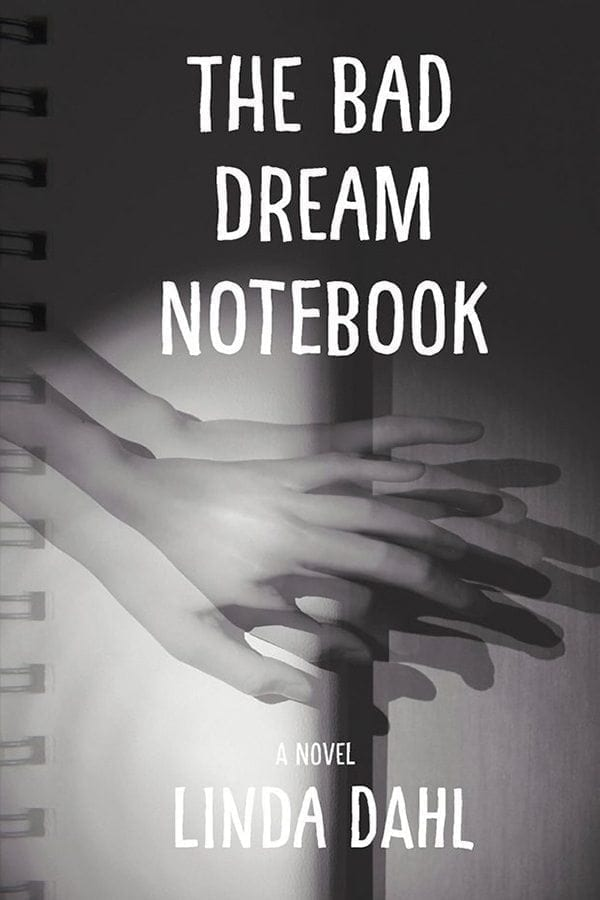 The Bad Dream Notebook by Linda Dahl