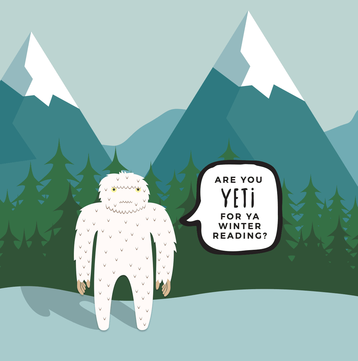 are you yeti for ya winter reading