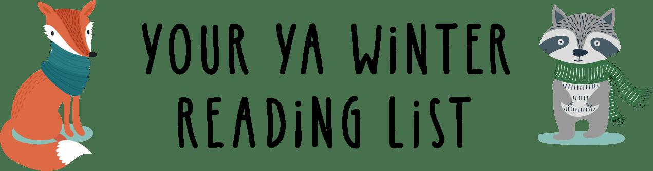 your ya winter reading list